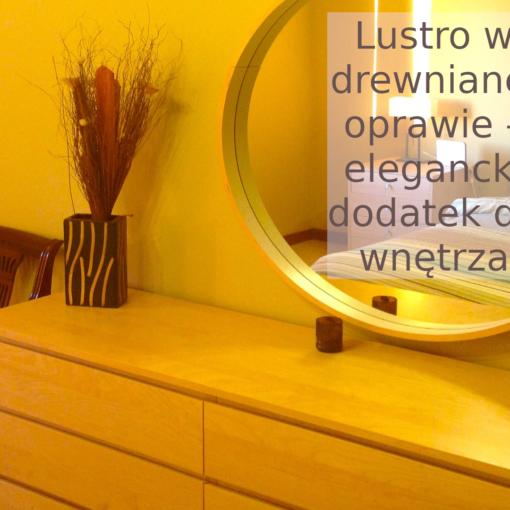 lustro w drewnianej oprawie