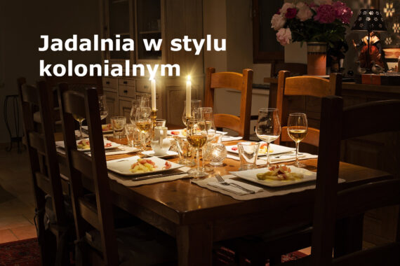 jadalnia w stylu kolonialnym